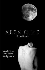 Moon Child | Ongoing by StarHues