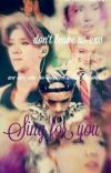 Sing For You✔✔© cover