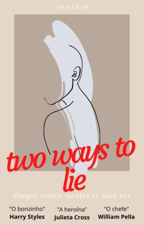 Two ways to lie *Concluida* by Image1D