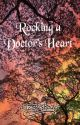 Rocking a Doctor's Heart by