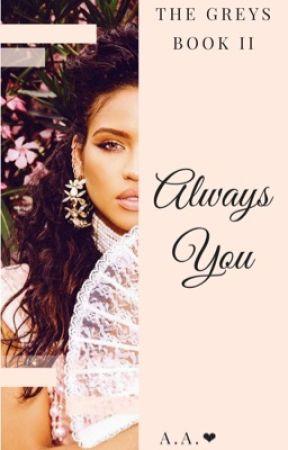 Always You  by NaturalliiSpacii