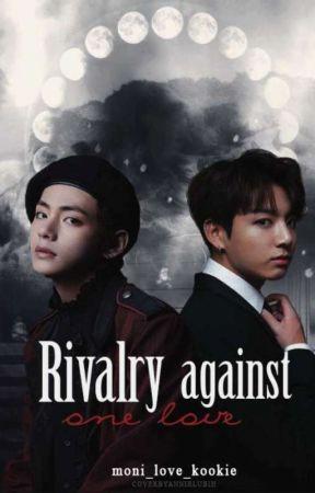~Rivalry against one love~ (Съперничество срещу една любов) ×ЗАВЪРШЕНА× by scintilla_11
