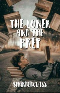 The Loner and the Prep cover