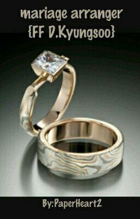 mariage Arrangé by AmAnDeDoOoOoUcE