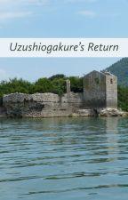 Uzushiogakure's Return by Village_of_Strawhat