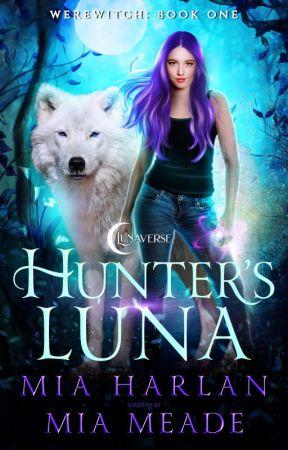 Hunter's Luna [Coming Soon] by MiaMeade