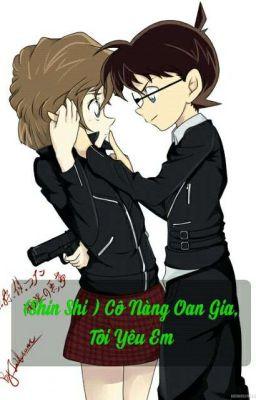 ( Shin Shi ) Cô Nàng Oan Gia,  Tôi Yêu Em