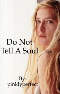 Do Not Tell A Soul cover