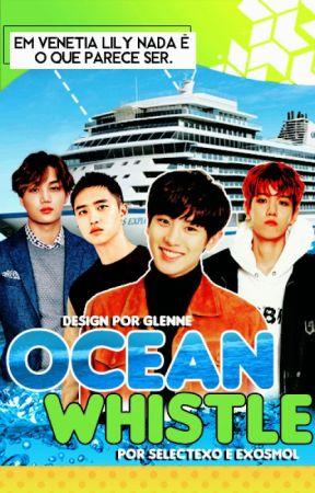 Ocean Whistle by selectexo