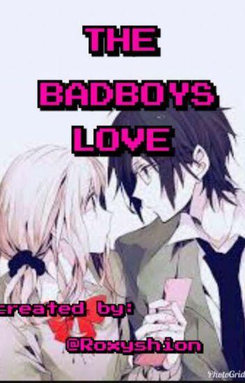 the bad boys love