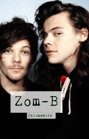 Zom-B- Larry stylinson by calumsnuts
