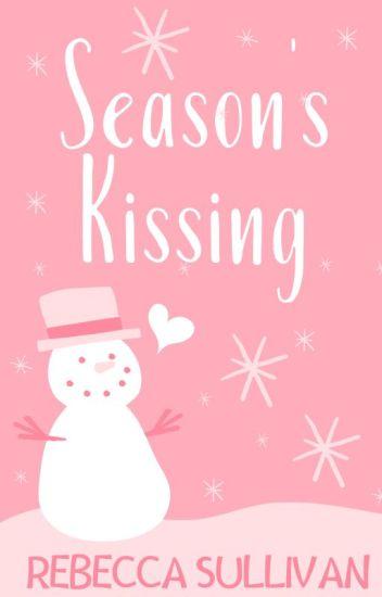 Season's Kissing