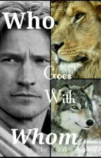 Who Goes With Whom [Jaime LannisterXreader] by Ms_SkyeClark