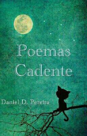 Poemas Cadente by Danielddp