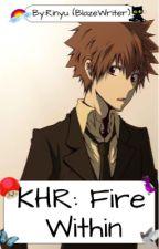 KHR: Fire Within by Blaze_girl