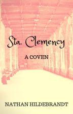 Sta. Clemency: A Coven. by NatanIldebrando9