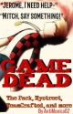Game Dead (The Pack) by AntiMonica02