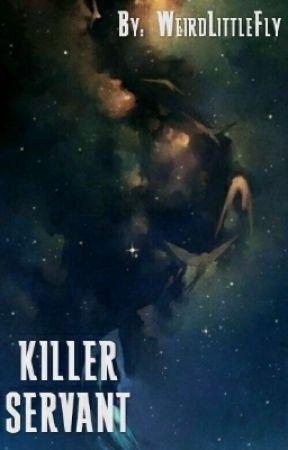 Killer Servant by RobertTheBrucesMom