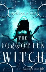 The Forgotten Witch | A Lexi & Hades Novella by neverfakeit