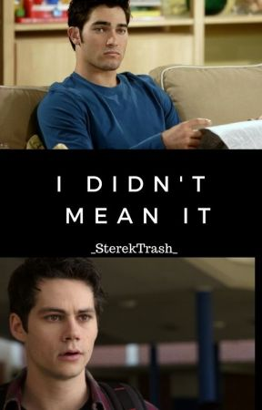 I Didn't Mean It (sequel to It Was an Accident) by _SterekTrash_