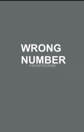 wrong number ; lj/you by SARAHCAMER0N