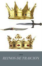 Reinos de Traición by lauratn