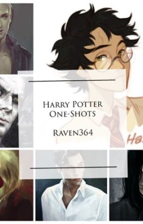 Harry Potter One-Shots by Raven364