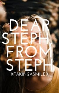 Dear Steph, From Steph   Notes To Myself cover