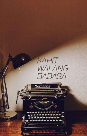 Kahit Walang Babasa by 3800kgs