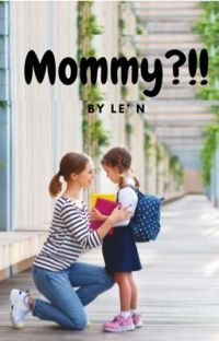 mommy ?!  [SLOW UPDATE] cover