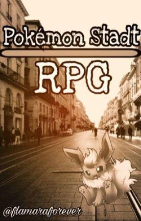 Pokémon Stadt    RPG    Wieder Offen  by flamaraforever