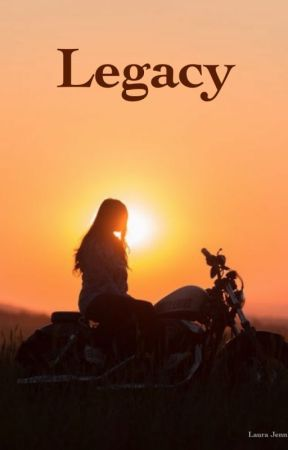 Legacy by laurajennings86