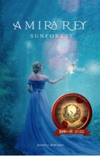 Sunforest 1. Amira Rey. cover
