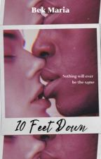 10 Feet Down by BekMaria