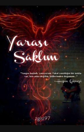 YARASI SAKLIM by zglsl97