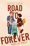 Road To Forever (Book 2 of When Ms Bitter Falls Inlove) cover