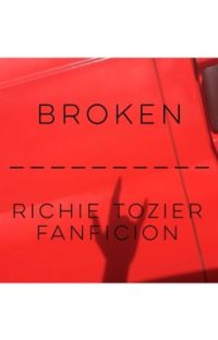 Broken/ Richie Tozier + Reader (y/n) cover