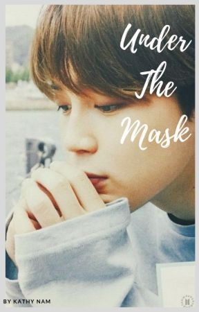 BTS JIMIN FF | Under the Mask by kathynam0924