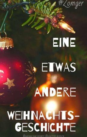 🔵Eine etwas andere Weihnachtsgeschichte [Zomger FF] by mongokuerbis