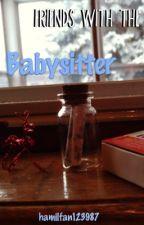 Friends with the Babysitter (a Dear Evan Hansen Fanfic) by hamilfan123987