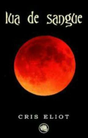 Lua de sangue by Anapaula27122001