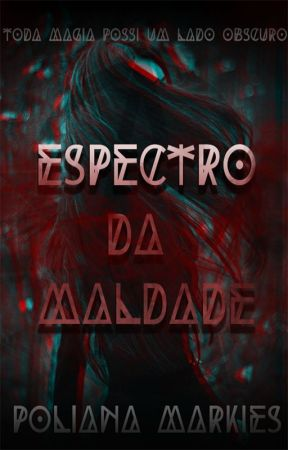 Espectro da Maldade by poli_caffer