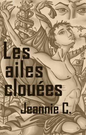 Les Ailes clouées by DameMoira