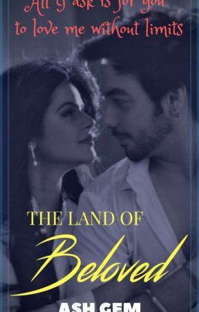 The Land of Beloved!!! by Ash_Gem