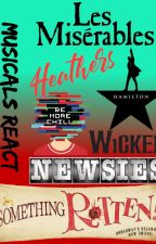 Musicals reacts to Musicals by -Froggy_Chi-