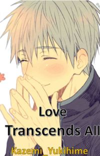 Love Transcends All (Kuroko X GoM) cover