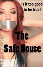The Safe House by freakofthemind