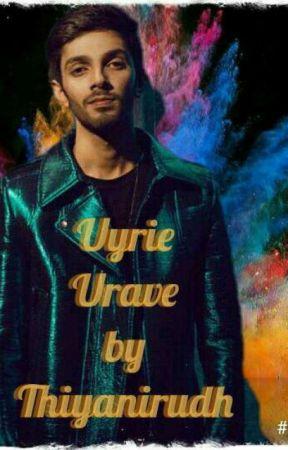 Uyrie ❤Urave by Thiyanirudh