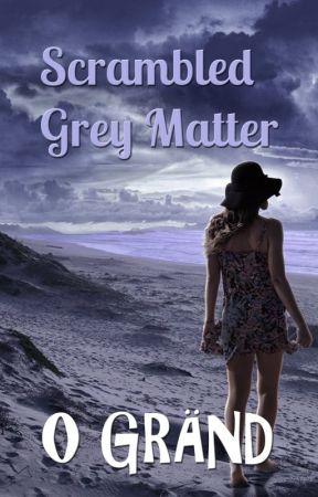 Scrambled Grey Matter by CoffeeBreakSized