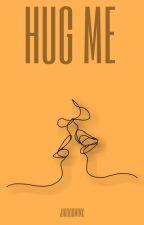 HUG ME; Jikook by jikookminx